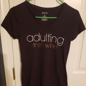 Adulting then wine shirt